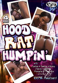 4hr Hood Rat Humpin